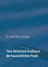Time Restricted Feeding in der hausärztlichen Praxis Veränderungen in gesundheitspsychologischen Parametern