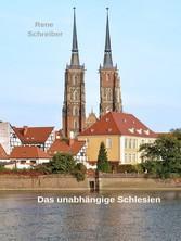 Das unabhängige Schlesien Schlesien im Mittelalter 1202-1327/39