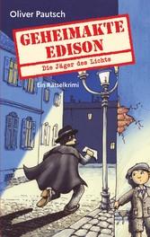 Geheimakte Edison Die Jäger des Lichts - Ein Rätselkrimi