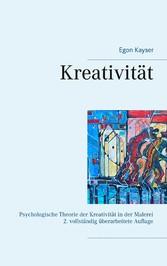 Kreativität Psychologische Theorie der Kreativität in der Malerei