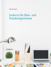 Fachwirt für Büro- und Projektorganisation Lehrbuch