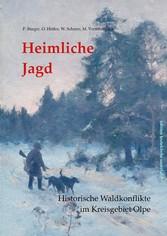 Heimliche Jagd Historische Waldkonflikte im Kreisgebiet Olpe