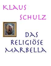 Das religiöse Marbella