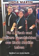 & Wisch und weitere Geschichten aus Linda Martins Leben