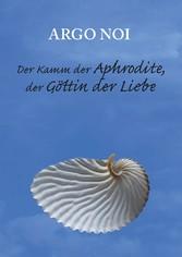Der Kamm der Aphrodite, der Göttin der Liebe