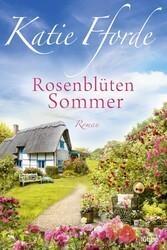 Rosenblütensommer Roman