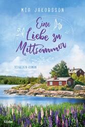 Eine Liebe zu Mittsommer Schweden-Roman