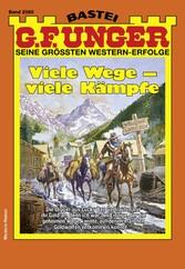 G. F. Unger 2085 - Western Viele Wege - viele Kämpfe