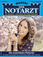 Der Notarzt 395 - Arztroman Die unsichtbare Patientin