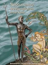 Neptun und die Meerjungfrauen in der Kunst Muskeln und Flossen von der Antike bis heute