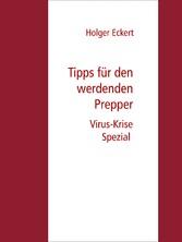 Tipps für werdende Prepper Virus-Krise Spezial!