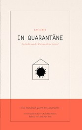 In Quarantäne Das Handbuch gegen die Langeweile