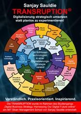 TRANSRUPTION - Digitalisierung strategisch umsetzen statt planlos zu experimentieren!