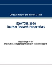ISCONTOUR 2020 Tourism Research Perspectives Proceedings of the International Student Conference in Tourism Research