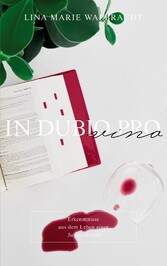 In dubio pro Vino Erkenntnisse aus dem Leben einer Jurastudentin