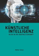 Künstliche Intelligenz Was man wissen muss