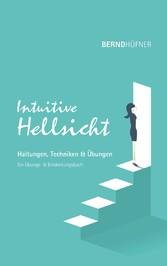Intuitive Hellsicht & Übungen