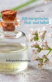 JHS energetisches Heil- und Salböl Reflexpunktbehandlung