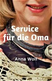 Service für die Oma