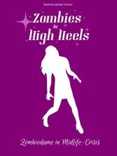 Zombies in High Heels Zombiedame in Midlife-Crisis