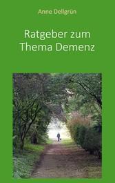 Ratgeber zum Thema Demenz Vermittlung von Demenz im Lebensumfeld