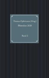Blütenlese 2020 - Band 2 Kurzgeschichten-Anthologie