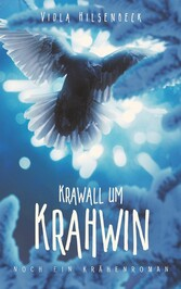 Krawall um Krahwin noch ein Krähenroman