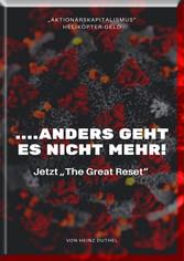 ...anders geht es nicht mehr! Jetzt 'The Great Reset' Die Marktwirtschaft ist auch in Deutschland zu einer Umverteilungsmaschine geworden