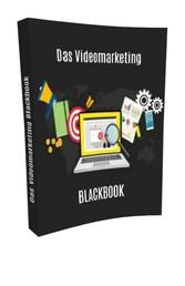 Das Videomarketing Blackbook Bieten Sie eine beeindruckende Video-Demonstration von dem Nutzen Ihres Produktes!