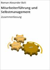 Mitarbeiterführung und Selbstmanagement Zusammenfassung