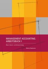 Management Accounting. Arbeitsbuch 1 Bilanz   Gewinn- und Verlustrechnung