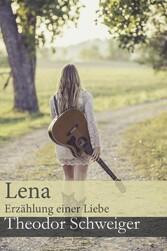 Lena Erzählung einer Liebe