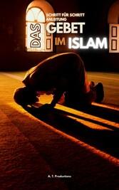 DAS GEBET IM ISLAM | Schritt für Schritt Anleitung Islam lernen, Gebetswaschung, Gebete mit Bilder lernen, Islam auf Deutsch