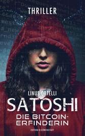Satoshi - Die Bitcoin-Erfinderin Thriller