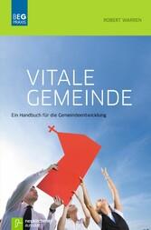 Vitale Gemeinde Ein Handbuch für die Gemeindeentwicklung