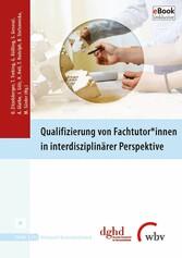 Qualifizierung von Fachtutor*innen in interdisziplinärer Perspektive