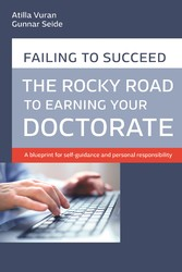 Rocky road to earning a doctorate A blueprint for self-guidance and personal responsibility