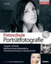 Fotoschule Porträtfotografie Belichtung, Posen, Bildgestaltung