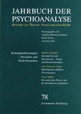 Jahrbuch der Psychoanalyse / Band 78: Konzeptualisierungen - Verstehen und Nicht-Verstehen