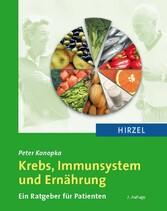 Krebs, Immunsystem und Ernährung Ein Ratgeber für Patienten