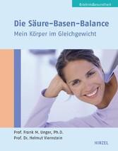 Die Säure-Basen-Balance Mein Körper im Gleichgewicht