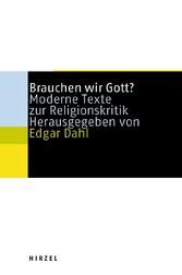 Brauchen wir Gott? Moderne Texte zur Religionskritik