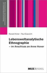 Lebensweltanalytische Ethnographie Im Anschluss an Anne Honer