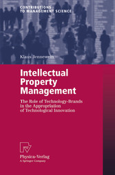 Intellectual Property Management The Role of Technology-Brands in the Appropriation of Technological Innovation