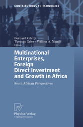 Multinational Enterprises, Foreign Direct Investment and Growth in Africa South African Perspectives