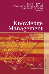 Knowledge Management Organizational and Technological Dimensions
