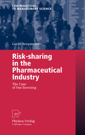 Risk-sharing in the Pharmaceutical Industry The Case of Out-licensing