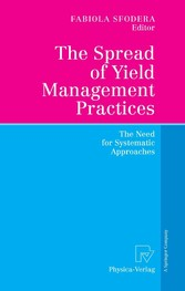 The Spread of Yield Management Practices The Need for Systematic Approaches
