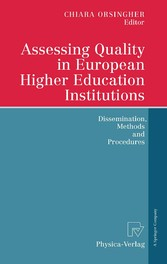 Assessing Quality in European Higher Education Institutions Dissemination, Methods and Procedures