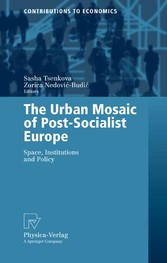 The Urban Mosaic of Post-Socialist Europe Space, Institutions and Policy